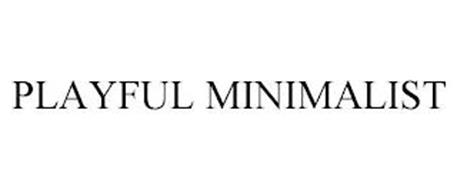 PLAYFUL MINIMALIST