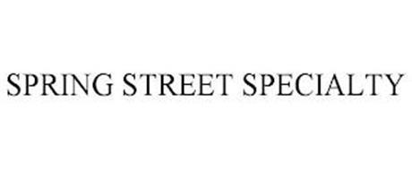 SPRING STREET SPECIALTY