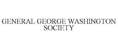 GENERAL GEORGE WASHINGTON SOCIETY