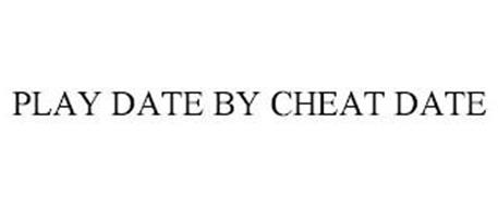 PLAY DATE BY CHEAT DATE