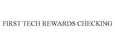 FIRST TECH REWARDS CHECKING