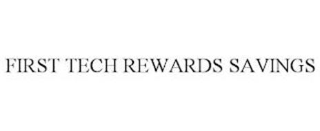 FIRST TECH REWARDS SAVINGS