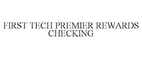 FIRST TECH PREMIER REWARDS CHECKING