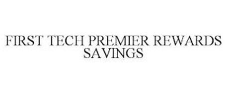 FIRST TECH PREMIER REWARDS SAVINGS