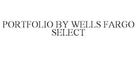 PORTFOLIO BY WELLS FARGO SELECT