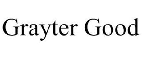 GRAYTER GOOD