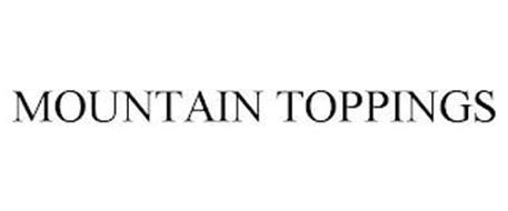 MOUNTAIN TOPPINGS
