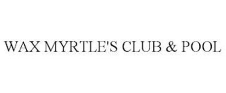 WAX MYRTLE'S CLUB & POOL