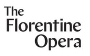 THE FLORENTINE OPERA