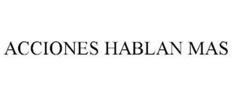 ACCIONES HABLAN MAS