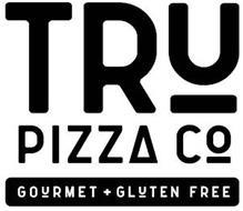 TRU PIZZA CO GOURMET + GLUTEN FREE