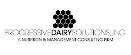 PROGRESSIVEDAIRYSOLUTIONS, INC. A NUTRITION & MANAGEMENT CONSULTING FIRM