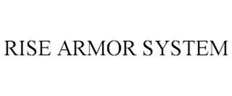 RISE ARMOR SYSTEM