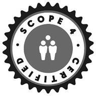 SCOPE 4 CERTIFIED