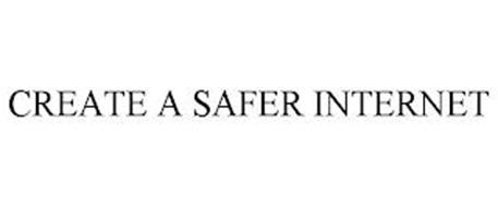 CREATE A SAFER INTERNET