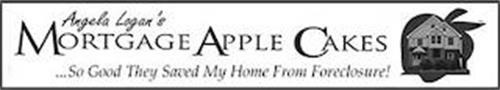 ANGELA LOGAN'S MORTGAGE APPLE CAKES SO GOOD THEY SAVED MY HOME FROM FORECLOSURE