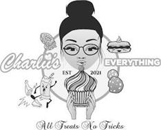 ALL TREATS NO TRICKS, EST 2021, CHARLII'S EVERYTHING