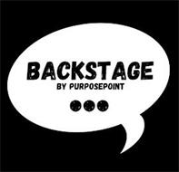 BACKSTAGE BY PURPOSEPOINT . . .