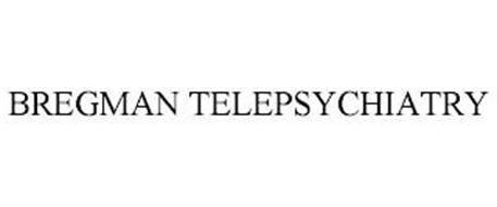 BREGMAN TELEPSYCHIATRY