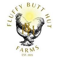 FLUFFY BUTT HUT FBH FARMS EST 2021