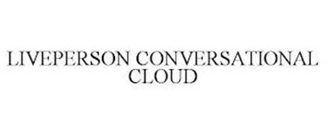 LIVEPERSON CONVERSATIONAL CLOUD
