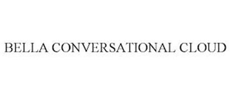 BELLA CONVERSATIONAL CLOUD