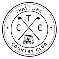 TRAVELING COUNTRY CLUB TCC