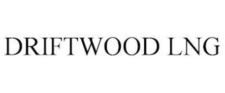 DRIFTWOOD LNG