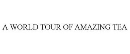 A WORLD TOUR OF AMAZING TEA
