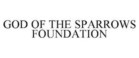 GOD OF THE SPARROWS FOUNDATION
