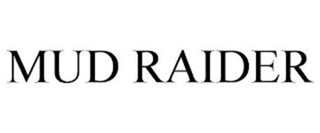 MUD RAIDER