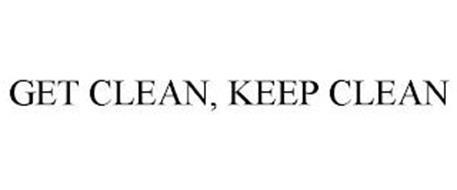GET CLEAN, KEEP CLEAN
