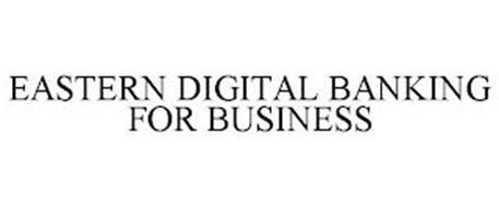 EASTERN DIGITAL BANKING FOR BUSINESS