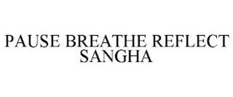 PAUSE BREATHE REFLECT SANGHA