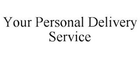 YOUR PERSONAL DELIVERY SERVICE