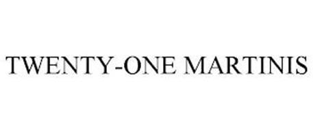 TWENTY-ONE MARTINIS