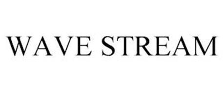 WAVE STREAM