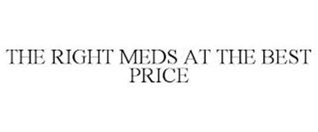 THE RIGHT MEDS AT THE BEST PRICE
