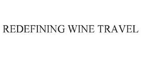 REDEFINING WINE TRAVEL
