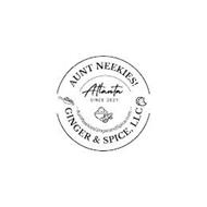 AUNT NEEKIES! ATLANTA SINCE 2021 AUNTNEEKIESGINGERANDSPICE.COM GINGER & SPICE, LLC