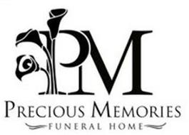 PM PRECIOUS MEMORIES FUNERAL HOME
