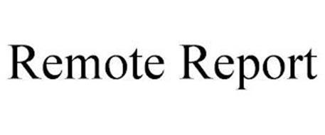REMOTE REPORT