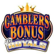 GAMBLERS BONUS ROYALS