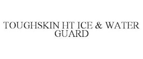 TOUGHSKIN HT ICE & WATER GUARD