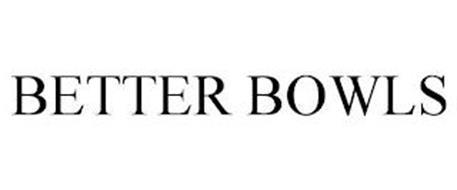 BETTER BOWLS