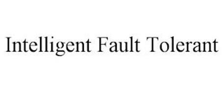 INTELLIGENT FAULT TOLERANT