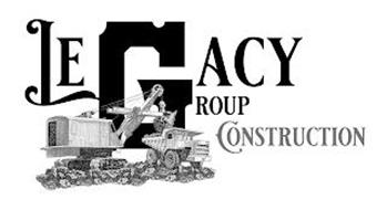 LEGACY GROUP CONSTRUCTION