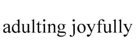 ADULTING JOYFULLY
