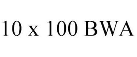 10 X 100 BWA