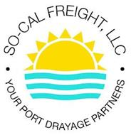 SO-CAL FREIGHT LLC YOUR PORT DRAYAGE PARTNERS